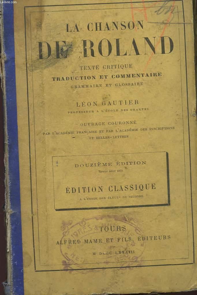 LA CHANSON DE ROLAND - DOUZIEME EDITION - EDITION CLASSIQUE.