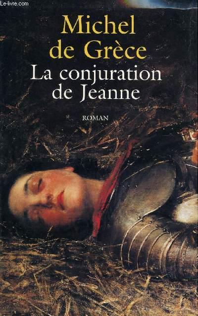 LA CONJURATION DE JEANNE.