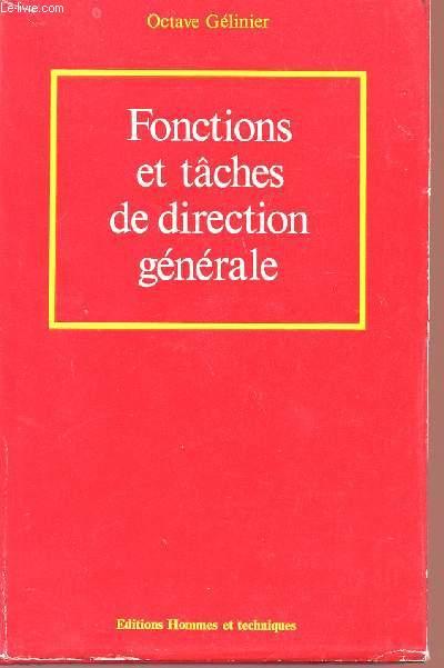 FONCTIONS ET TACHES DE DIRECTION GENERALE