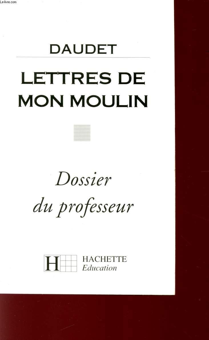 LETTRES DE MON MOULIN - DOSSIER DU PROFESSEUR.
