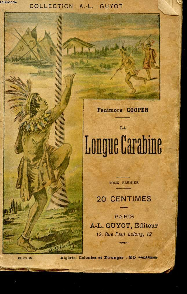 LA LONGUE CARABINE - TOME PREMIER - COLLECTION A-L. GUYOT.