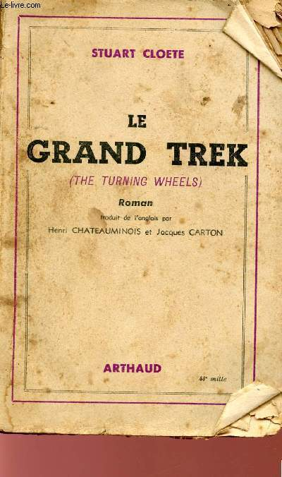 LE GRAND TREK.