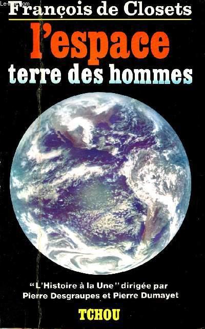 L'ESPACE - TERRE DES HOMMES -