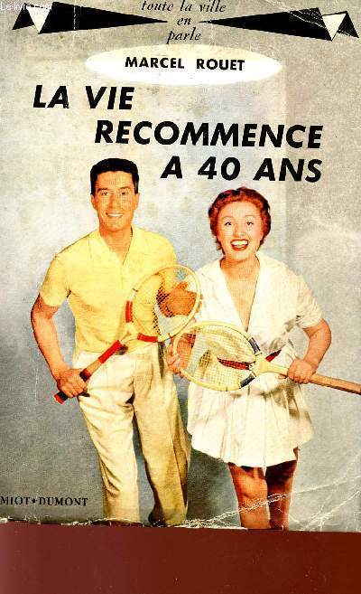 LA VIE RECOMMENCE A 40 ANS - COLLECTION