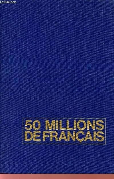 50 MILLIONS DE FRANCAIS.