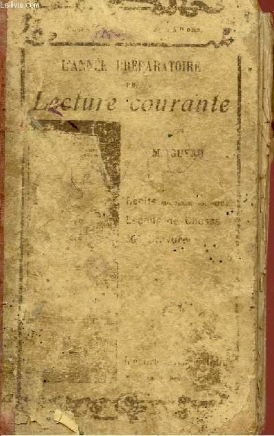 L'ANNEE PREPARATOIRE DELECTURE COURANTE.