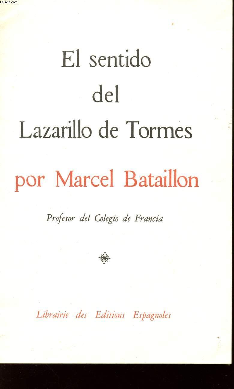 EL SENTIDO DEL LAZARILLO DE TORMES.