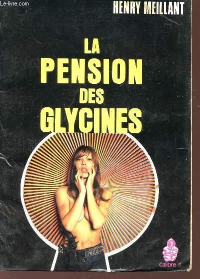 LA PENSION DES GLYCINES - ROMAN POLICIER.