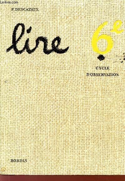 LIRE - CLASSE DE 6è - CYCLE D'OBSERVATION - SPECIMEN.