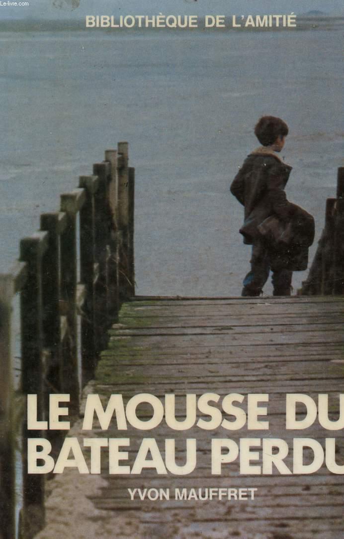 LE MOUSSE DU BATEAU PERDU - COLLECION