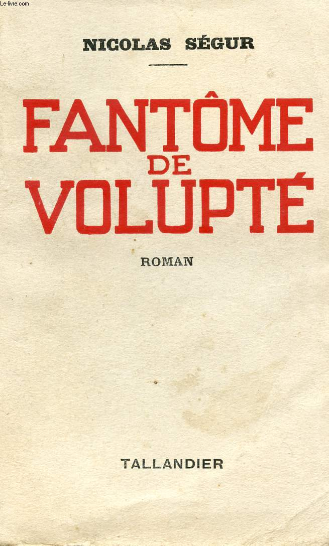 FANTOME DE VOLUPTE.