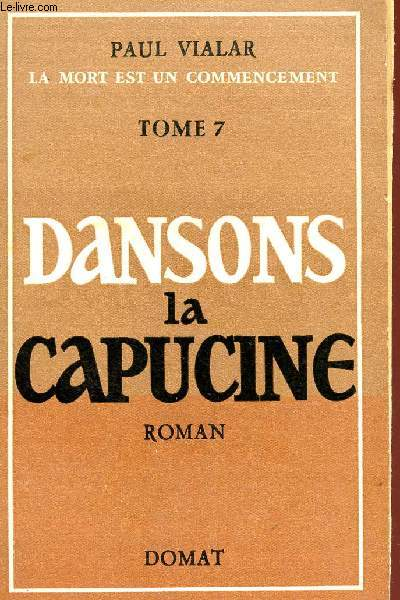 DANSONS LA CAPUCINE - TOME 7 - COLLECTION