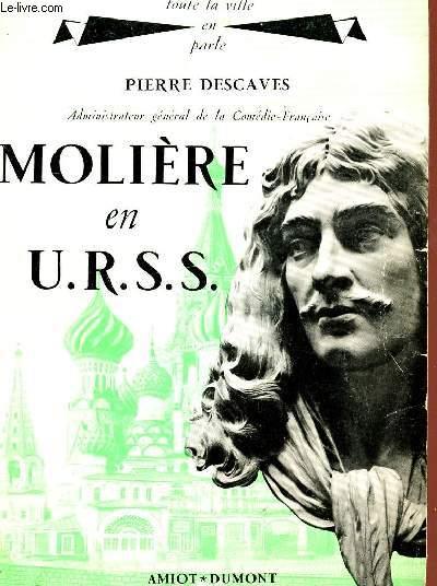 MOLIERE EN U.R.S.S. - COLLECTION