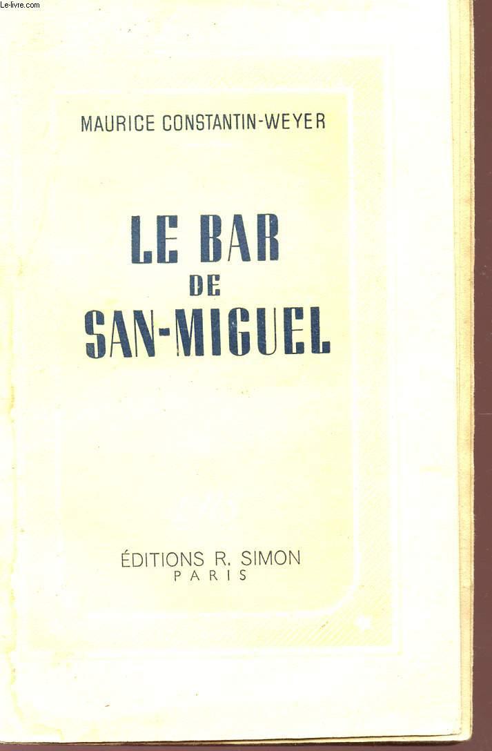 LE BAR DE SAN-MIGUEL.
