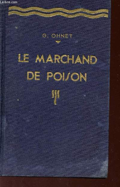 LE MARCHAND DE POISON - COLLECTION