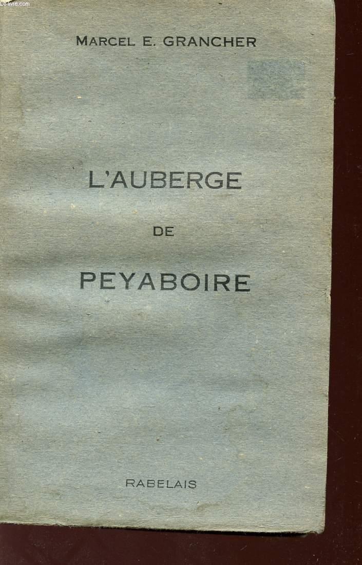 L'AUBERGE DE PEYABOIRE.