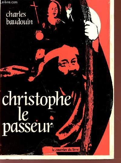 CHRISTOPHE LE PASSEUR.