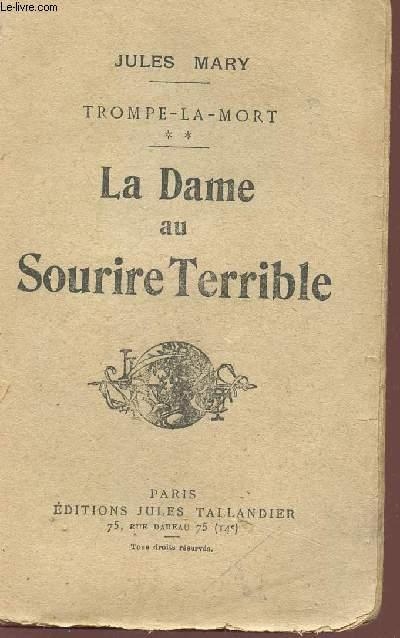 LA DAME AU SOURIRE TERRIBLE - TROMPE LA MORT.