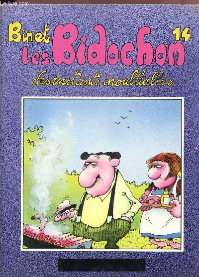 LES BIDOCHONS - DES INSTAZNTS INOUBLIABLES - N°14.