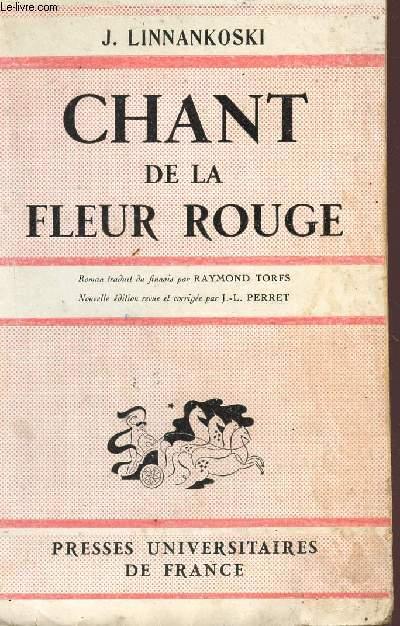 CHANT DE LA FLEUR ROUGE - TRENTE CINQUIEME EDITION.