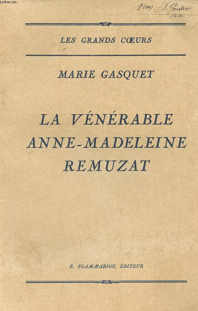 LA VENERABLE ANNE-MADELEINE REMUZAT.