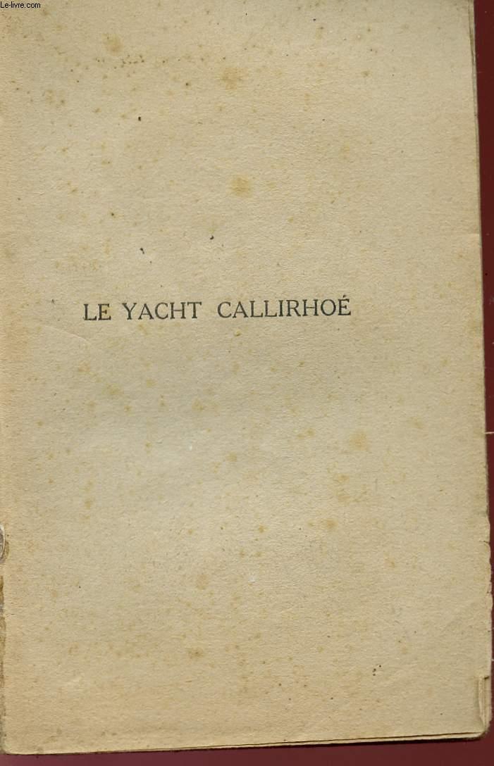 LE YACHT CALLIRHOE.