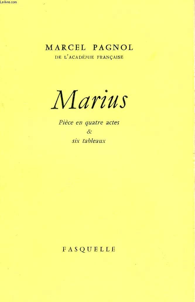 MARIUS - PIECE EN QUATRE ACTES - SIX TABLEAUX.