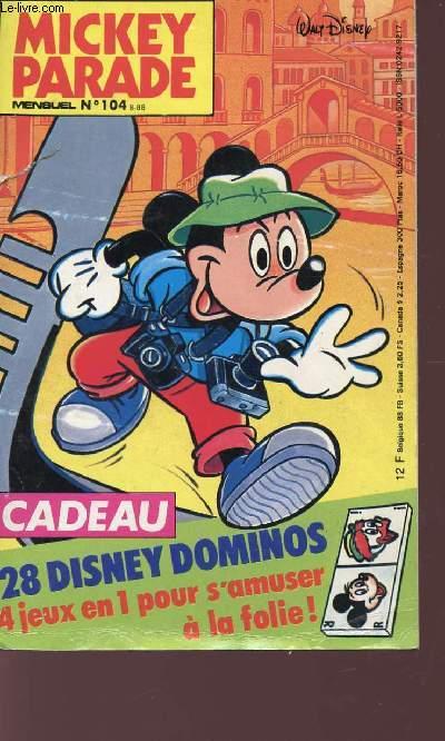 MICKEY PARADE - MENSUEL N° 104 - CADEAU : OFFERT 28 DISNEY DOMINOS.