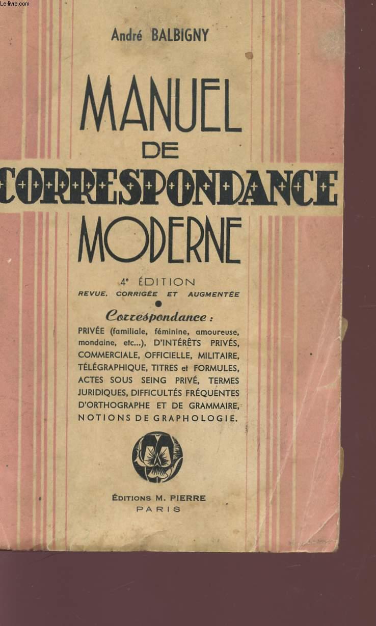 MANUEL DE CORRESPONDANCE MODERNE - 4è EDITION.