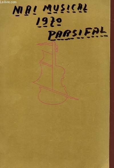 MAI MUSICAL INTERNATIONAL DE BORDEAUX - VINGT-ET-UNIEME ANNEE - 30 AVRIL - 16 MAI 1970.