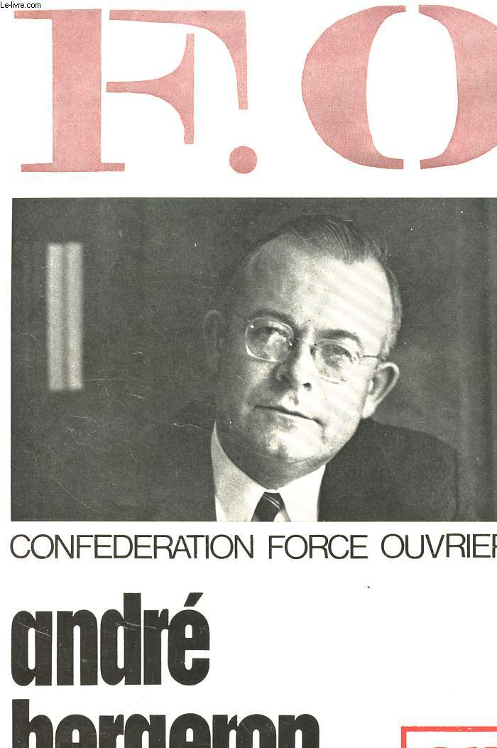 F.O. - CONFERATION FORCE OUVRIERE.