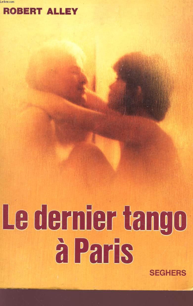 LE DERNIER TANGO A PARIS.