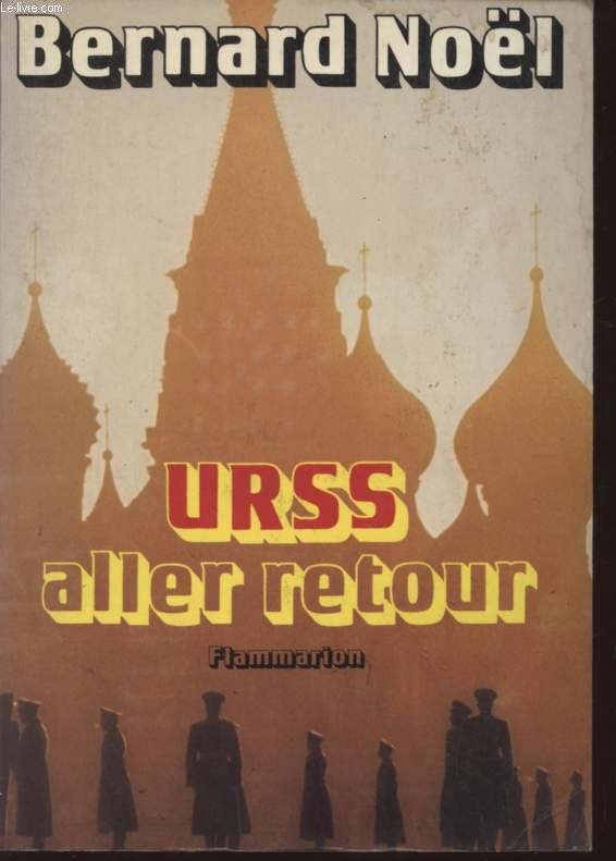 URSS ALLER RETOUR.