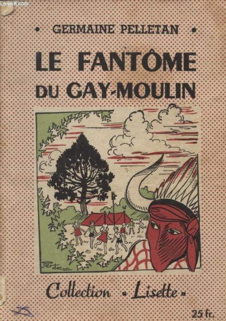 LE FANTOME DU GAY-MOULIN - COLLECTION