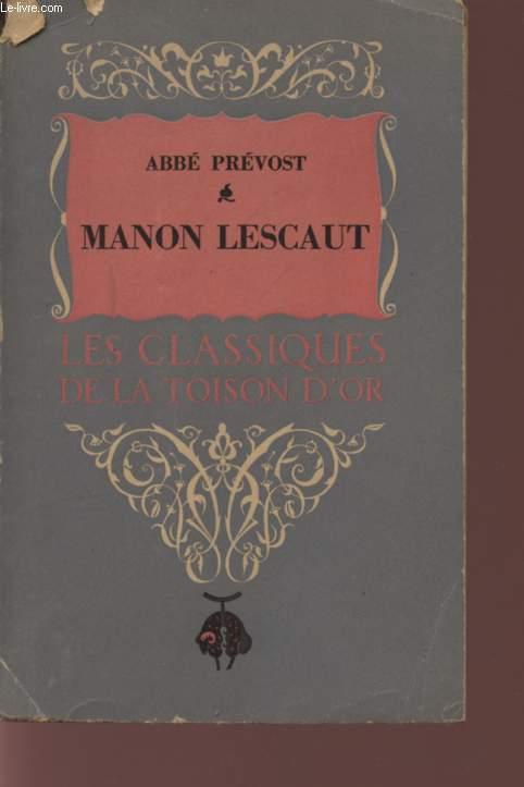 MANON LESCAUT / HISTOIRE DU CHEVALIER DES GRIEUX ET DE MANON LESCAUT - COLLECTION