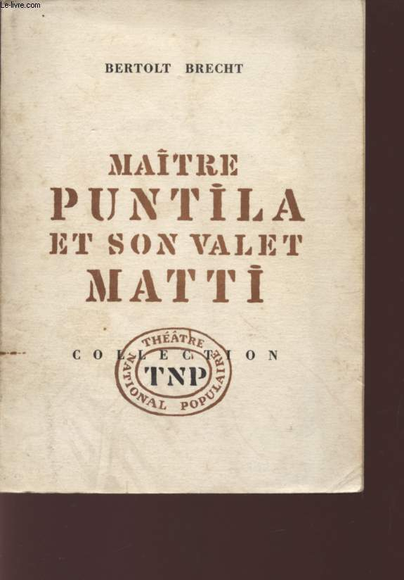 MAITRE PUNTILA ET SON VALET MATTI - COLLECTION DU REPERTOIRE.
