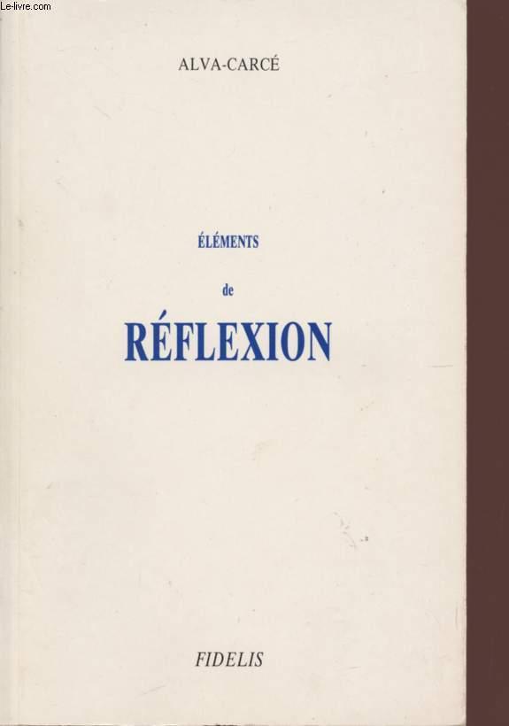 ELEMENTS DE REFLEXION.