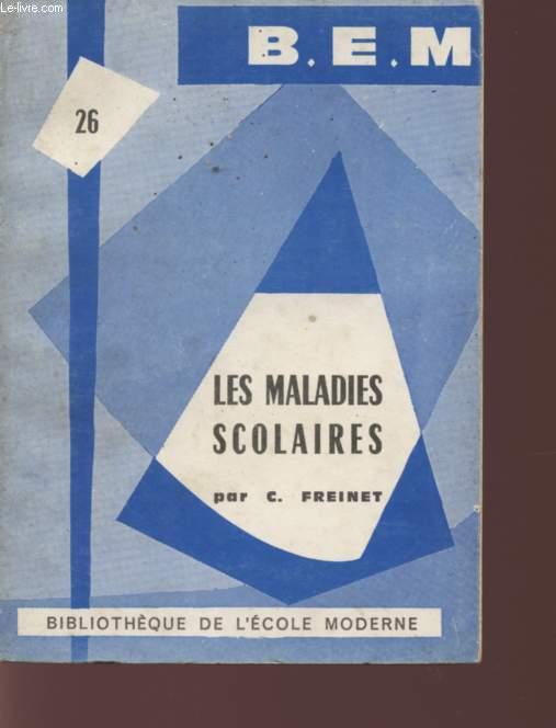 LES MALADIES SCOLAIRES - COLLECTION