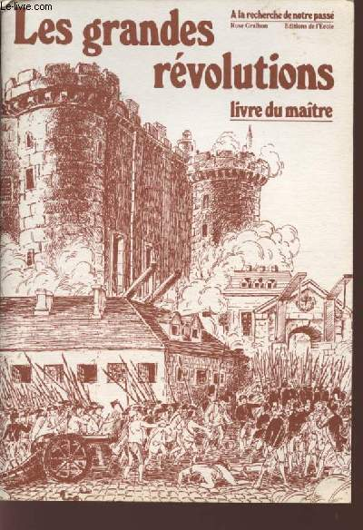 LES GRANDES REVOLUTIONS - LIVRE DU MAITRE - COLLECTION
