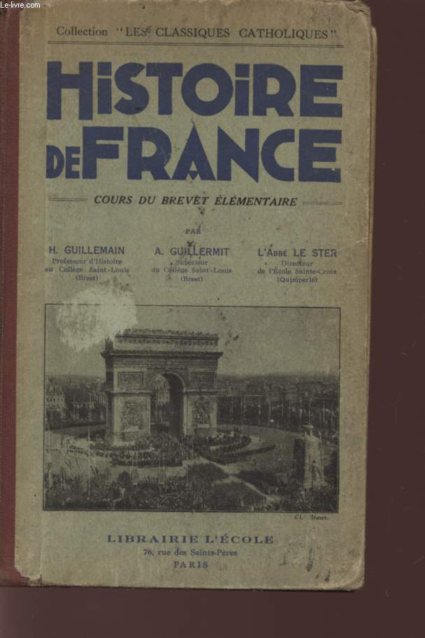 HISTOIRE DE FRANCE - COURS DU BREVET ELEMENTAIRE.