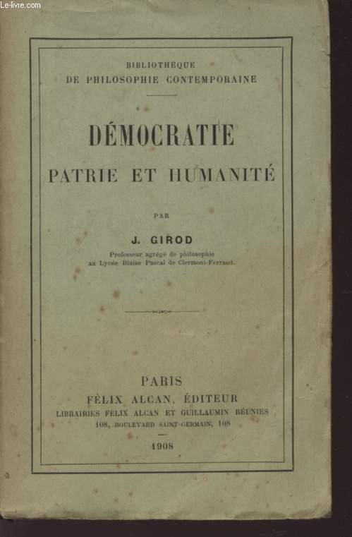 DEMOCRATIE PATRIE ET HUMANITE - BIBLIOTHEQUE DE PHILOSOPHIE CONTEMPORAINE.