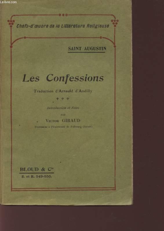 LES CONFESSIONS - CHEFS-D'OEUVRE DE LA LITTERATURE RELIGIEUSE.
