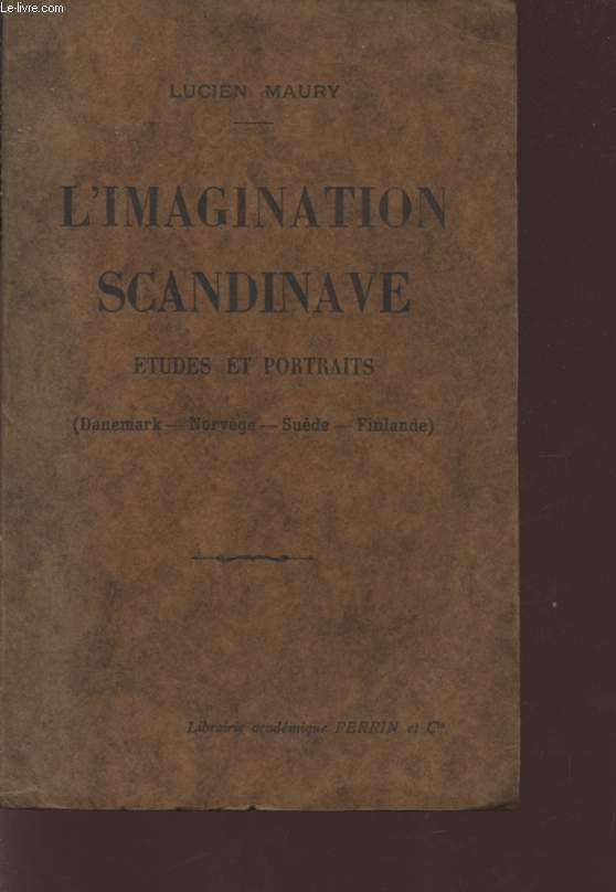L'IMAGINATION SCANDINAVE - ETUDES ET PORTRAITS - (DANEMARK - NORVEGE - SUEDE - FINLANDE).