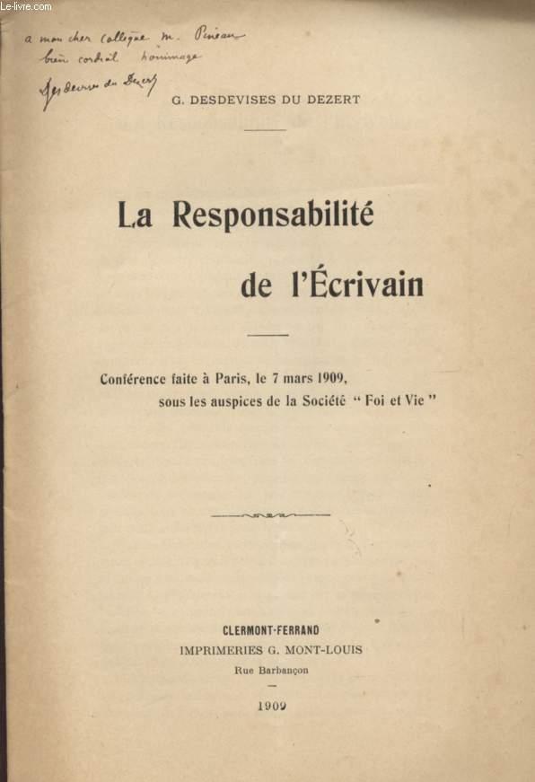 LA RESPONSABILITE DE L'ECRIVAIN - CONFERENCE FAIT A PARIS LE 7 MARS 1909 SOUS LES HOSPICE DE LA SOCIETE