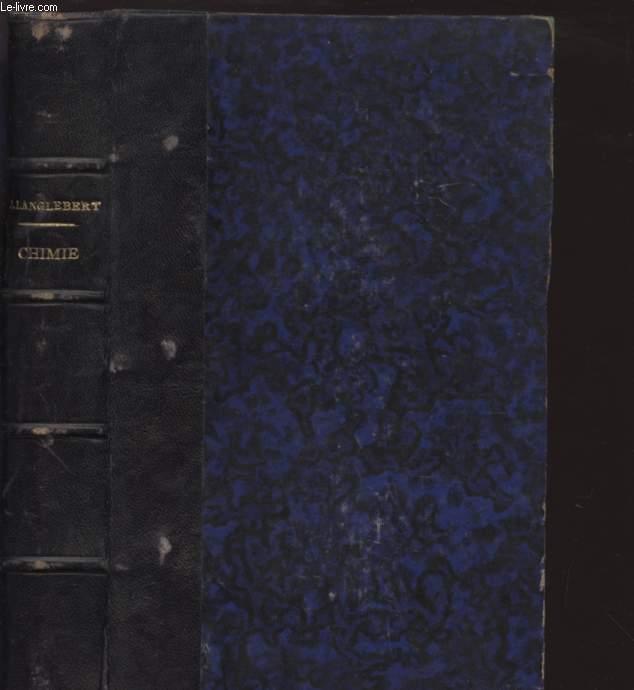 CHIMIE / COURS ELEMENTAIRE D'ETUDES SCIENTIFIQUES / TRENTE-SIXIEME EDITION / PROGRAMME D'ENSEIGNEMENT CLASSIQUE DES LYCEES.