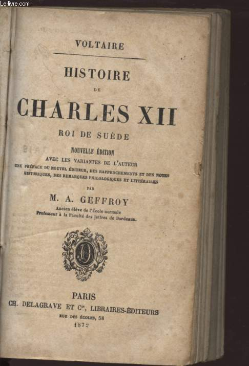 HISTOIRE DE CHARLES XII - ROI DE SUEDE .