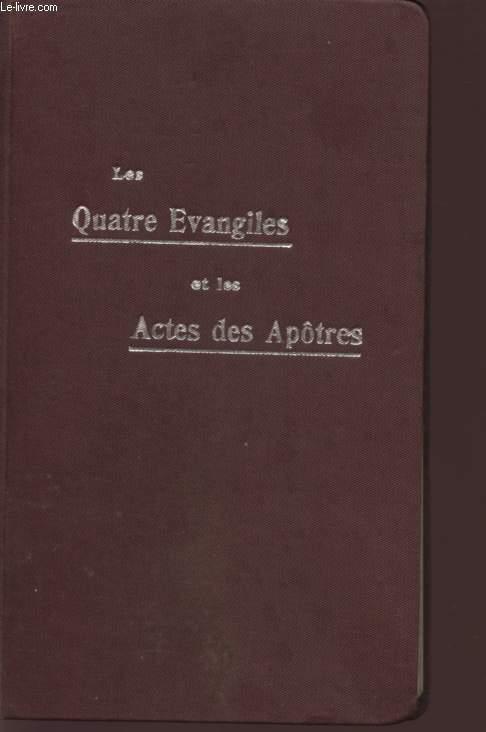 LES QUATRE EVANGILES ET LES ACTES DES APOTRES / 8è EDITION.