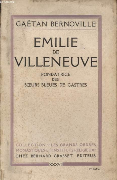EMILIE DE VILLENEUVE - FONDATRICE DES SOEURS BLEUES DE CASTRES / COLLECTION