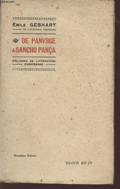 DE PANVRGE A SANCHO PANCA / MELANGE DE LITTERATURE EUROPENNE / DEUXIEME EDITION.