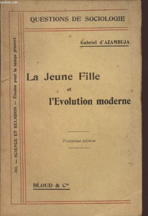 LA JEUNE FILLE ET L'EVOLUTION MODERNE / COLLECTION